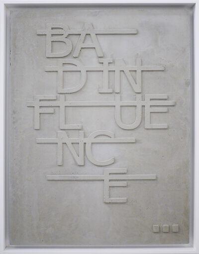 Rero, 'Untitled (BAD INFLUENCE...)', 2019