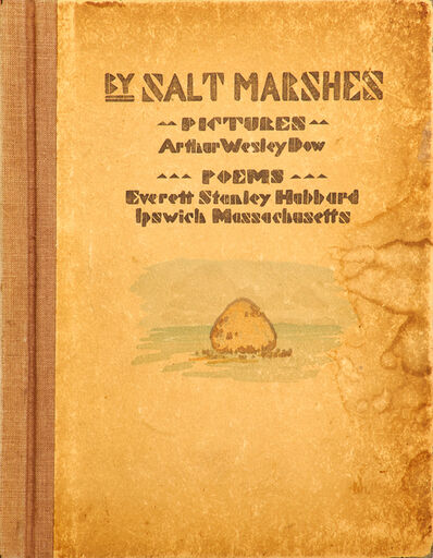 Arthur Wesley Dow, 'By Salt Marshes: Pictures and Poems of Old Ipswich', 1908