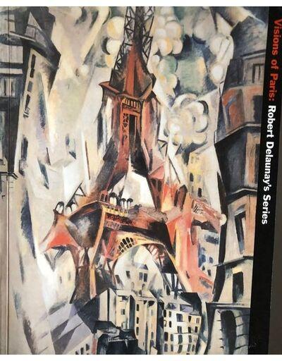 Robert Delaunay, 'Robert Delaunay's Series Guggenheim Visions of Paris by Mark Rosenthal', 1997