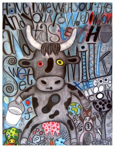 David Clemesha, 'The Sweet Mooly Cow'