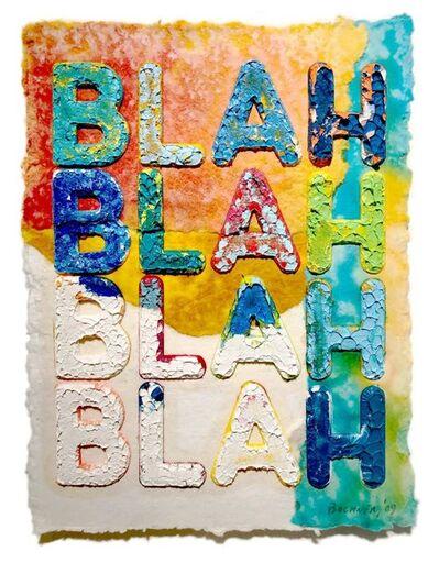 Mel Bochner, 'Blah Blah Blah', 2009
