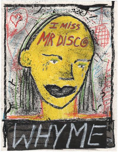 Olivia Gibb, 'I Miss Mr. Disco', 2016