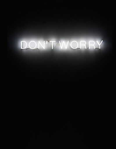 Martin Creed, 'Work No. 230. DON'T WORRY', 2000