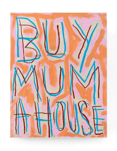 Thomas Langley, 'Buy Mum a House', 2018