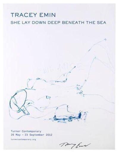 Tracey Emin, 'She Lay Down Deep Beneath the Sea', 2012