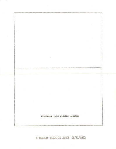"Lenka Clayton, '""A Smaller Piece of Paper"" in the series ""Typewriter Drawings""', 2015"
