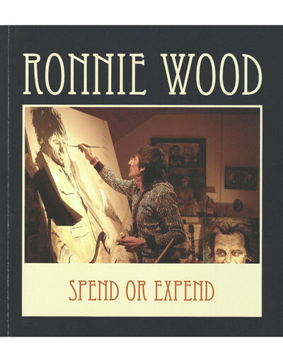 Ronnie Wood, 'Spend or Expend Exhibition Book by Ronnie Wood, David Shirey & Louis Zona', 2010