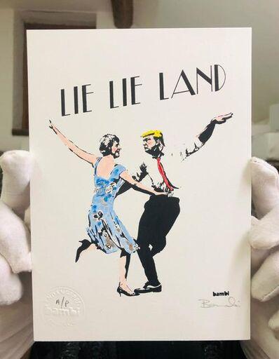 Bambi, 'Lie Lie Land (Hand Finished Artist Proof)', 2017
