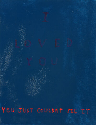 Richie Culver, 'I Loved You, You Just Couldn't See It'', 2012