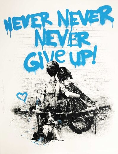 Mr. Brainwash, 'Don't Give Up! -Blue', 2020
