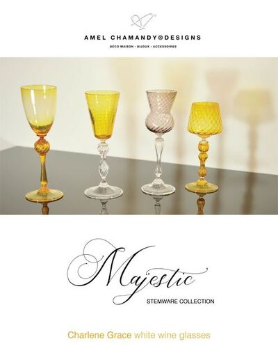 Amel Chamandy, 'Charlene-Grace™ White wine set of 4 glasses from the Majestic stemware collection', 2021