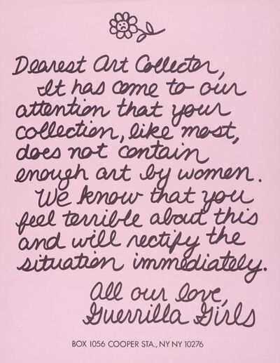 Guerrilla Girls, 'Dearest Art Collector', 1986