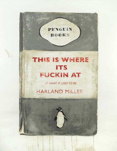 Harland Miller, 'This is where its fuckin at', 2012