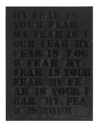 Glenn Ligon, 'My Fear is Your Fear', 1995
