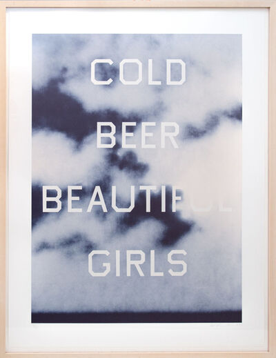 Ed Ruscha, 'Cold Beer Beautiful Girls', 2009