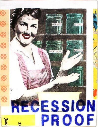 Kati Elm, 'RECESSION PROOF', 2013