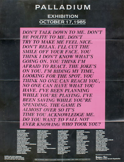 Guerrilla Girls, 'Palladium, Guerrilla Girls, Jenny Holzer, Poster', 1985