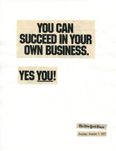 Lorraine O'Grady, 'Cutting Out the New York Times, You Can Succeed in Your Own Business', 1997-2010
