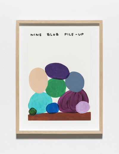 David Shrigley, 'Untitled (Nine blob pile-up)', 2019