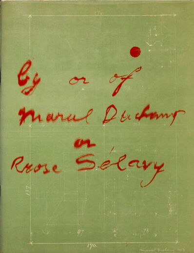 Marcel Duchamp, 'By or of Marcel Duchamp or Rose Selavy', 1963
