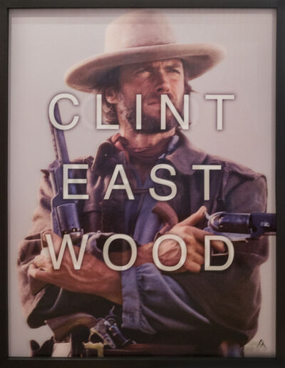 Massimo Agostinelli, 'Clint Eastwood / Old West Action', 2015