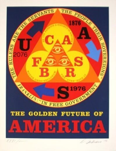 Robert Indiana, 'The Golden Future of America', 1976