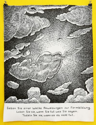 Paule Hammer, 'Geben Sie einer Wolke Anweisungen zur Formbildung. Loben Sie sie, wenn sie tut was Sie sagen. Tadeln Sie sie, wenn sie es nicht tut', 2018