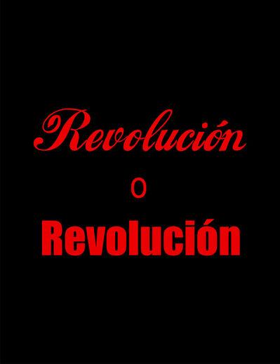 Reynier Leyva Novo, 'Revolución o Revolución', 2009