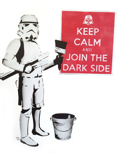 Thirsty Bstrd, 'Keep Calm and Join the Dark Side', 2016