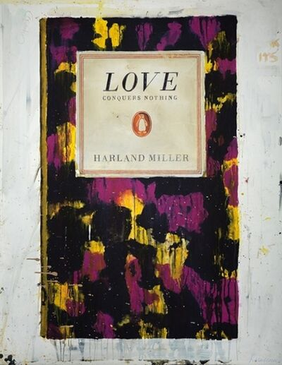 Harland Miller, 'Love Conquers Nothing'', 2011