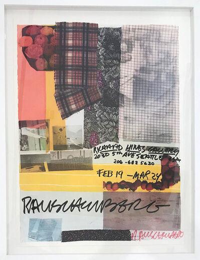 Robert Rauschenberg, 'Richard Hines Gallery, Seattle', 1979