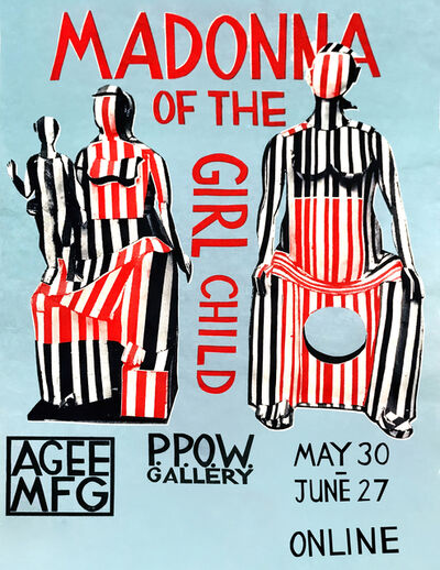 Ann Agee, 'Madonna of the Girl Child Poster', 2020