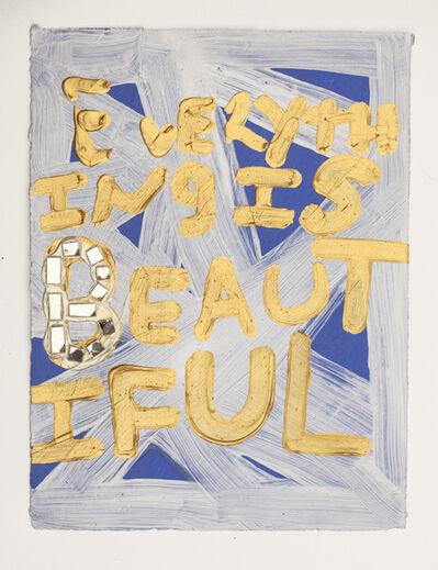Samuel Jablon, 'Everything is Beautiful ', 2015