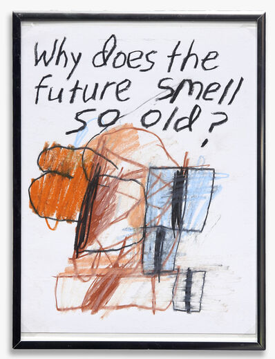 Adam Green, 'Why does the future smell so old?', 2016