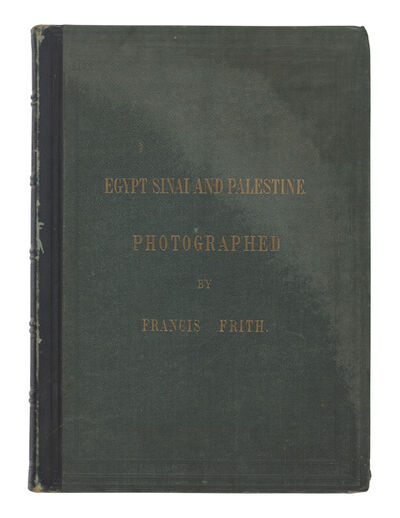 Frances Frith, 'Egypt, Sinai and Palestine, Supplementary Volume'