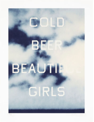Ed Ruscha, 'Cold Beer Beautiful Girls', 2009