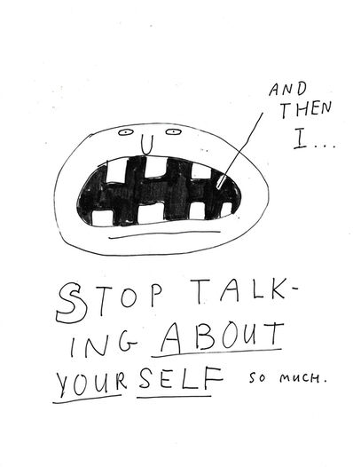 Jim Torok, 'Stop Talking About Yourself', 2014
