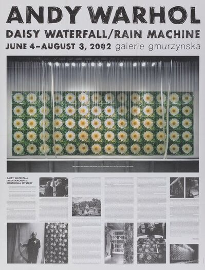 After Andy Warhol, 'Daisy Waterfall/Rain Machine,  exhibition poster', 2002