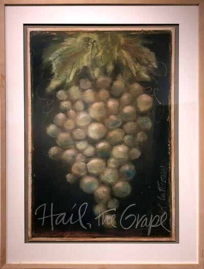 Carol Anthony, 'Hail, the Grape', ca. 2005
