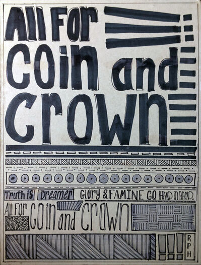 Riley Holloway, 'All For Coin and Crown', 2020