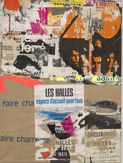 Jacques Villeglé, 'Les Halles - rue Baltard', 14 juillet 1971