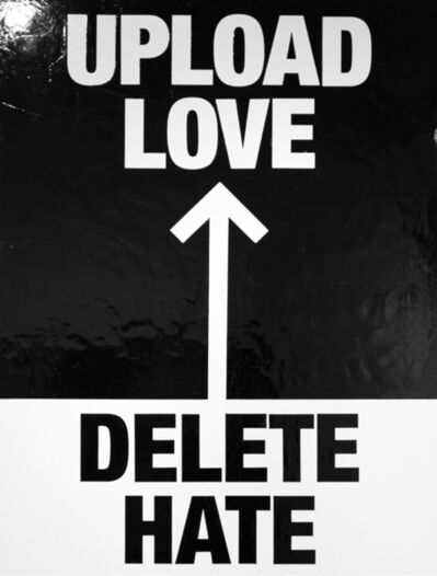 Eike König, 'UPLOAD LOVE DELETE HATE', 2019