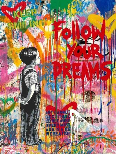 Mr. Brainwash, 'Dream Big Dreams', 2019