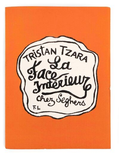 "Tristan Tzara, '""LA FACE INTERIEURE"" chez Seghers'"