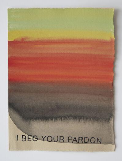 Julia Kuhl, 'I Beg Your Pardon', 2018
