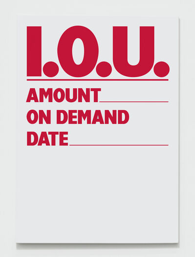 Billy Apple, 'Promissory Notes: I.O.U. (red)', 1984-2018