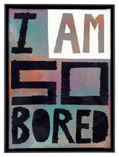 Georg Weißbach, 'I am so bored', 2019