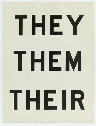 Archie Scott Gobber, 'They, Them, Their', 2018