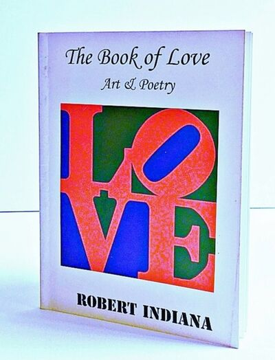 Robert Indiana, 'The Book of Love Art & Poetry (Limited Edition)', 1996