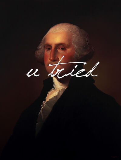 Shawn Huckins, 'George Washington: You Tried', 2019